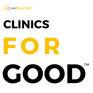 Clinic Mastery Clinics for Good